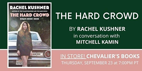 Book talk! Rachel Kushner's THE HARD CROWD tickets