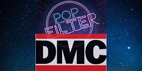 Pop Filter with Special Guest DMC (RunDMC) tickets