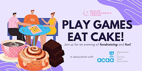 The Muslim Professionals - Play Games - Eat Cake - London! tickets