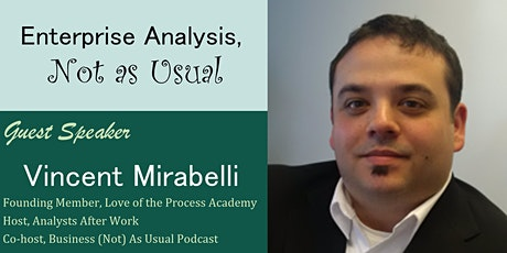 """""""Enterprise Analysis, Not as Usual"""" by Vincent Mirabelli tickets"""