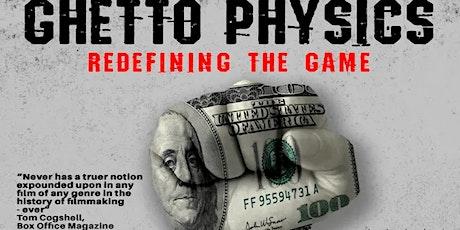 Oct 15/16 Ghetto Physics - Special Screenings tickets