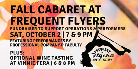 Fall Cabaret / Fund Raiser Performances and Wine Tasting (optional) tickets