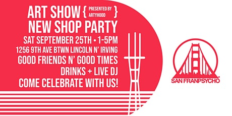 Art Show + New Shop Party! tickets