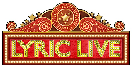 LYRIC LIVE at the Black Archives Historic Lyric Theater tickets
