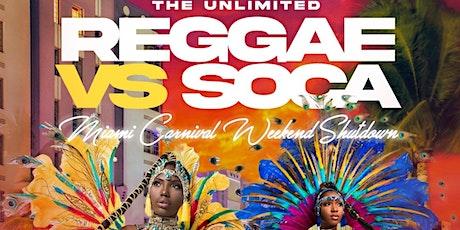 Reggae Vs Soca Miami Carnival Friday tickets