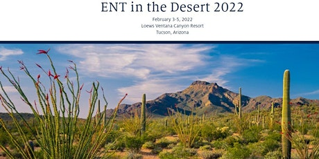 ENT in the Desert 2022 tickets