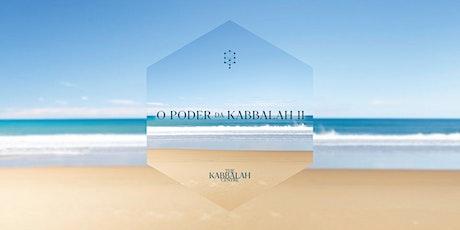 O Poder da Kabbalah 2 | Outubro de 2021 | Online ingressos