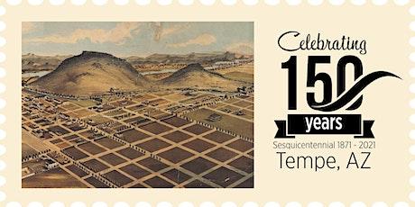 Tempe 150: A Sesquicentennial Celebration! tickets