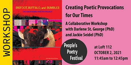 Creating Poetic Provocations for Our Times - A Collaborative Workshop tickets