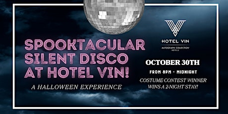Spooktacular Silent Disco at The Hotel Vin! tickets