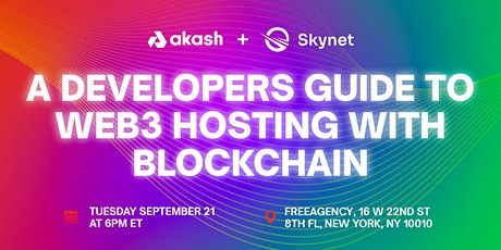 Akash & Skynet present: A Developers Guide to Web3 tickets