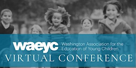 2021 WAEYC Virtual Conference tickets