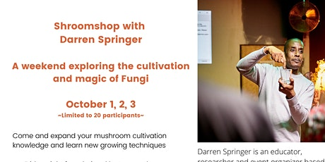 A weekend exploring the  cultivation and magic of Fungi tickets