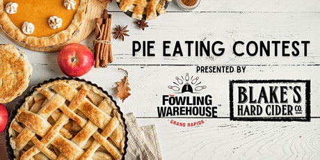 Fowling Warehouse Grand Rapid's & Blake's Hard Cider Co. Pie Eating Contest tickets