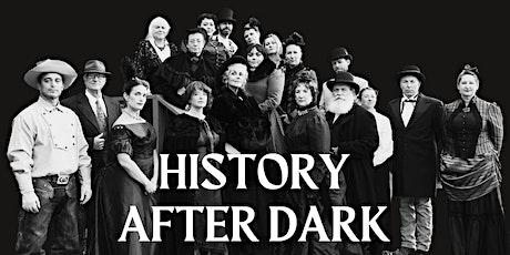 History After Dark tickets