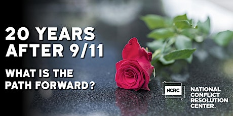 Twenty Years After 9/11, What is the Path Forward? tickets