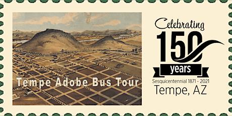 Tempe 150: Adobe Bus Tour tickets