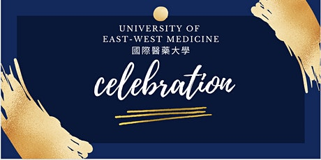 Celebration 7-year Full Accreditation of UEWM, hosted by President Eric Tao tickets
