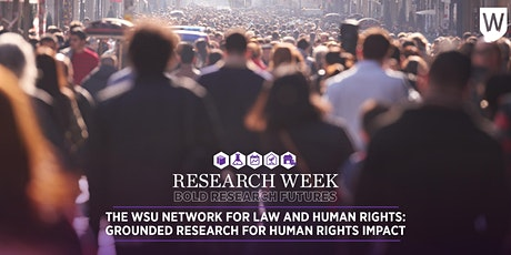 The WSU Network for Law and Human Rights: research for human rights impact tickets