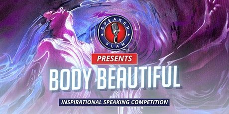 Inspirational Speaking Competition: Body Beautiful tickets