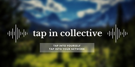 Conscious Leadership Networking presented by Tap In Collective tickets