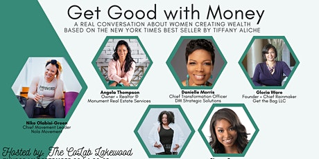 Get Good With Money - A Conversation about Women Creating Wealth tickets