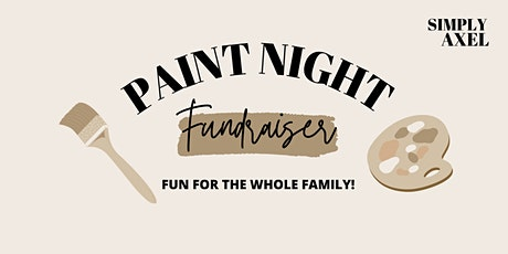 Simply Axel Paint Night Fundraiser tickets
