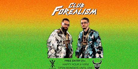 Club Forealism tickets