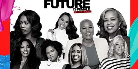 The Future Is Female Fireside Chat ATL Hip-Hop Awards Edition tickets