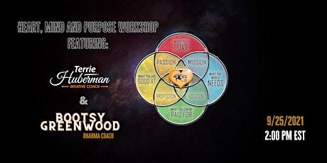 Heart - Mind- Purpose Workshop tickets