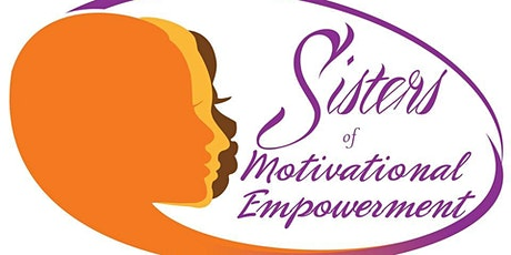Sisters Of Motivational Empowerment Sip & Celebrate Wine Tasting tickets