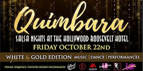 Quimbara Salsa Nights at the Hollywood Roosevelt tickets