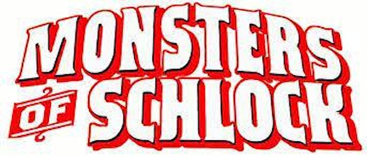 The Monsters of Schlock image