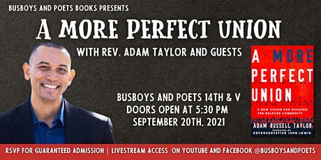 Busboys and Poets Books Presents A MORE PERFECT UNION with Rev Adam Taylor tickets