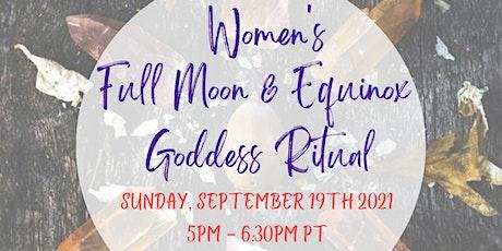 Women's Fall Equinox & Full Moon Virtual Ritual tickets