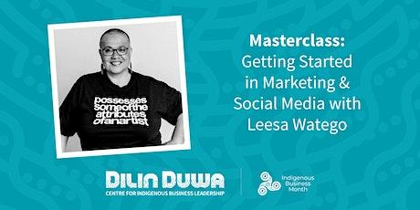Dilin Duwa Online Masterclass : Getting Started in Marketing & Social Media tickets