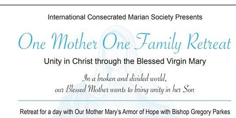 One Mary, One Family Retreat - Diocese of St. Petersburg entradas