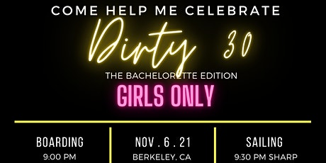 Dirty 30: The Bachelorette Edition tickets