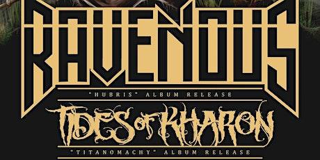 """Ravenous & Tides Of Kharon """"Double Album Release Party"""" tickets"""