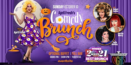 April Fresh's Comedy Brunch (October 10th) tickets