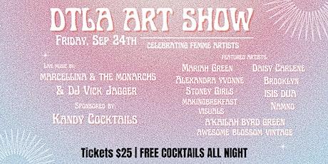 DTLA Interactive Art Show - Celebrating Femme Artists tickets