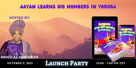 Aayan Learns His Numbers In Yoruba Launch Party tickets