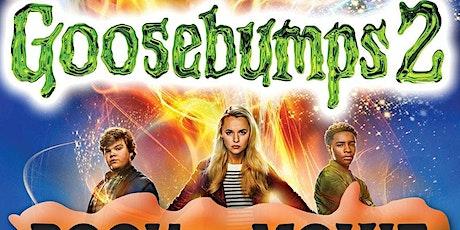 Book Vs Movie - Goosebumps 2 - Halloween tickets