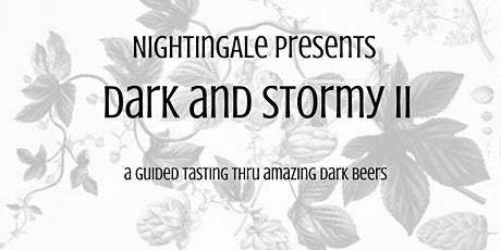Dark and Stormy 2 - virtual dark beer tasting event tickets