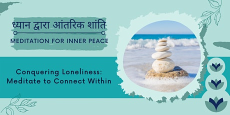 Talk in Hindi: Conquering Loneliness: Meditate to Connect Within tickets