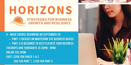 Horizons: Strategies for Business Growth and Resilience (Pt. 2) tickets