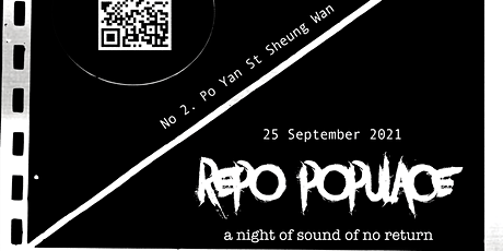 REPO POPULACE - A night of sound of No return tickets