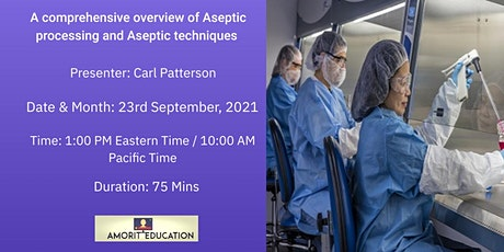 A comprehensive overview of Aseptic processing and Aseptic techniques tickets
