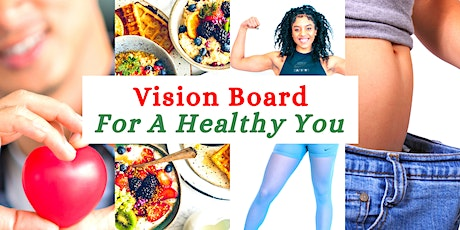 How To Create A Vision Board For A Healthy You (Dubai) tickets