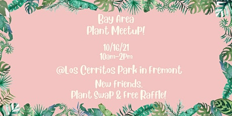 Bay Area Plant Meetup tickets